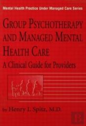 Group Psychotherapy And Managed Health Care
