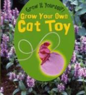 Grow Your Own Cat Toy