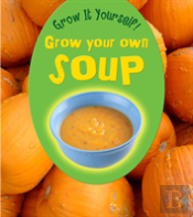Grow Your Own Soup