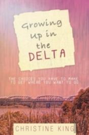 Growing Up In The Delta