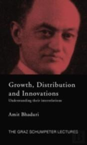 Growth, Distribution And Innovations