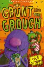 Grunt & The Grouch 1 Troll Trouble