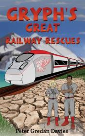 Gryph'S Great Railway Rescues