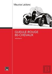 Gueule-Rouge, 80 Chevaux