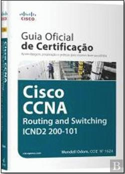 Bertrand.pt - Guia Oficial de Certificação Cisco CCNA Routing and switching ICND2 200-101