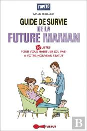 Guide De Survie De La Future Maman