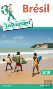 Guide Du Routard Bresil 2018