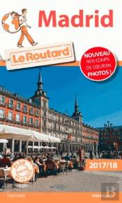 Guide Du Routard Madrid 2017