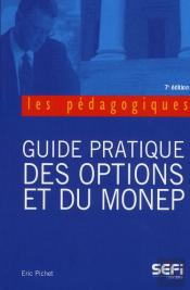 Guide Pratique Des Options Et Du Monep 7e Edt