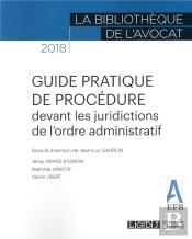 Guide Pratique Procedure Devant Juridictions Ordre Adm A L Usage De L Avocat