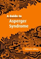 Guide To Asperger Syndrome