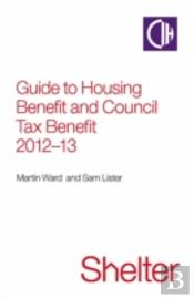 Guide To Housing Benefit & Council Tax B