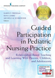 Guided Participation In Pediatric Nursing Practice
