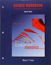 Guided Workbook For Elementary Statistics With Integrated Review