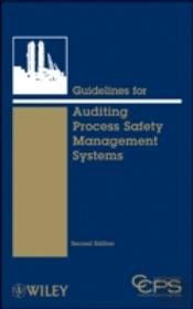 Guidelines For Auditing Process Safety Management Systems