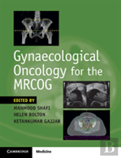 Gynaecological Oncology For The Mrcog