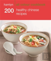 Hac 200 Healthy Chinese Recipes