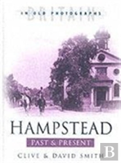 Hampstead Past And Present