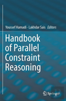 Handbook Of Parallel Constraint Reasoning