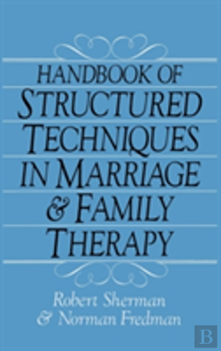 Bertrand.pt - Handbook Of Structured Techniques In Marriage And Family Therapy