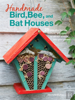 Bertrand.pt - Handmade Bird, Bee, And Bat Houses