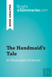 Handmaid'S Tale By Margaret Atwood (Book Analysis)