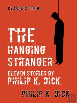 Bertrand.pt - Hanging Stranger Eleven Stories By Philip K. Dick