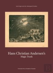 Hans Christian Andersens Magic Trunk