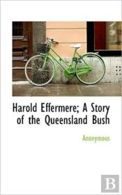 Harold Effermere; A Story Of The Queensl