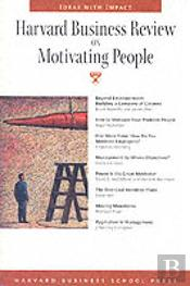 'Harvard Business Review' On Motivating People