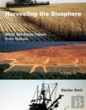 Harvesting The Biosphere