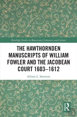 Bertrand.pt - Hawthornden Manuscripts Of William Fowler And The Jacobean Court 1603-1612