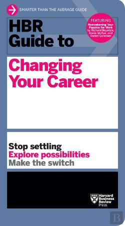 Bertrand.pt - Hbr Guide To Changing Your Career