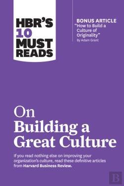 Bertrand.pt - Hbr'S 10 Must Reads On Building A Great Culture