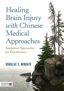 Bertrand.pt - Healing Brain Injury With Chinese Medical Approaches
