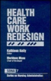 Health Care Work Redesign
