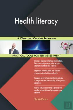 Bertrand.pt - Health Literacy A Clear And Concise Reference