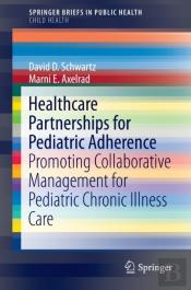 Healthcare Partnerships For Pediatric Adherence
