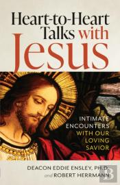 Heart To Heart Talks With Jesus