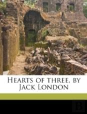 Hearts Of Three, By Jack London