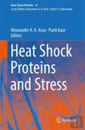 Heat Shock Proteins And Stress