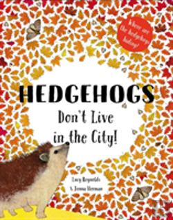 Bertrand.pt - Hedgehogs Don'T Live In The City!