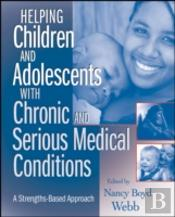 Helping Children And Adolescents With Chronic And Serious Medical Conditions