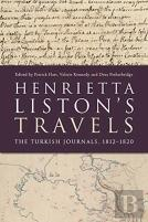 Henrietta Liston'S Travels