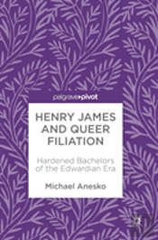 Henry James And Queer Filiation