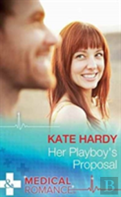 Her Playboy'S Proposal