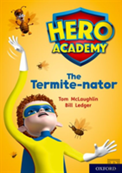 Bertrand.pt - Hero Academy: Oxford Level 12, Lime+ Book Band: The Termite-Nator