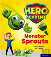 Hero Academy: Oxford Level 5, Green Book Band: Monster Sprouts