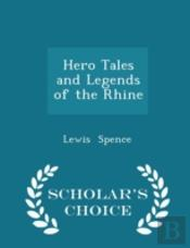 Hero Tales And Legends Of The Rhine - Sc