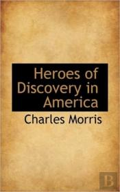 Heroes Of Discovery In America